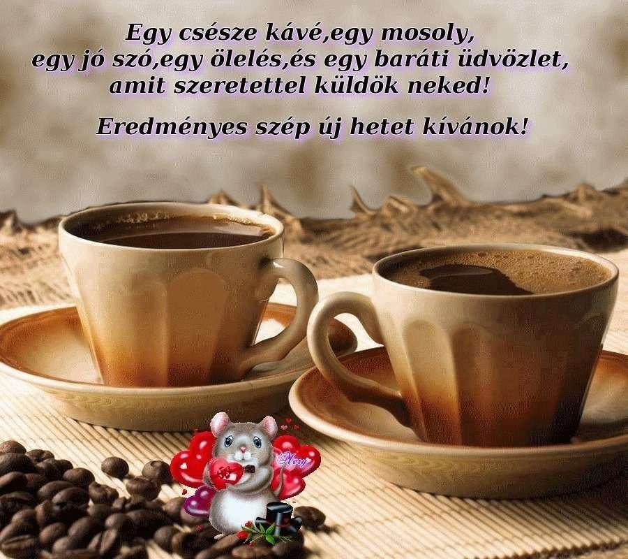 reggeli szép idézetek reggeli kávé,egy csésze kávé,jó reggelt, Hogy jól induljon a napod